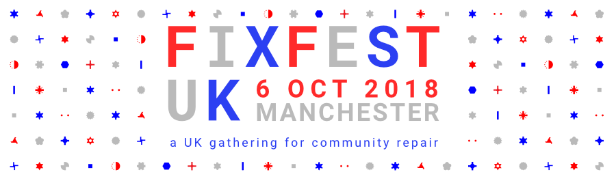 Fixfest UK - Manchester 6th October 2018